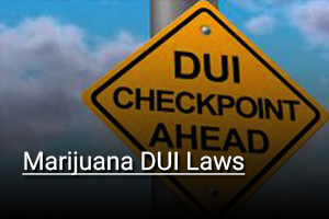 Marijuana DUI Laws